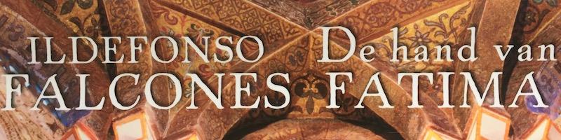 Historische roman De hand van Fatima van Ildefonso Falcones